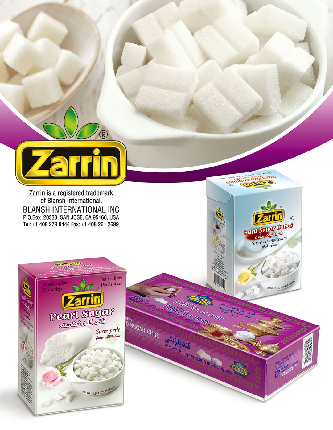 Zarrin offers large selection of sugar cubes such as hard and pear. Great imported groceries from the Middle East.